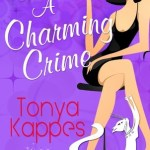 Review: A Charming Crime (Magical Cures Mystery #1) by Tonya Kappes