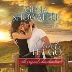 Audiobook Review: Can't Let Go (The Original Heartbreakers #5) by Gena Showalter (Narrator: Savannah Richards)