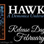 Release Day! Hawkyn (Demonica Underworld)(1001 Dark Nights) by Larissa Ione ~ Excerpt