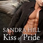 Audio Review: Kiss of Pride (Deadly Angels #1) by Sandra Hill (Narrator: Erin Bennett)