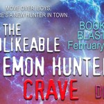 It's Release Day! The Unlikeable Demon Hunter: Crave by Deborah Wilde ~ Excerpt