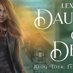 Daughter of Death (Bad Girl) by Lexi C. Foss (Tour) ~ Giveaway/Excerpt