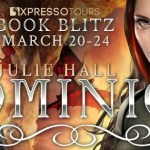 Dominion (Life After) by Julie Hall (Tour) ~ Giveaway