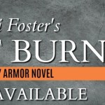 It's Release Day! Fast Burn (Body Armor #4) by Lori Foster ~ Excerpt