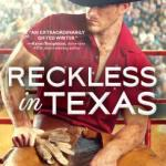 Review: Reckless in Texas (Texas Rodeo #1) by Kari Lynn Dell