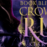 Crown of Ruin (Crown of Death) by Keary Taylor (Tour) ~ Excerpt