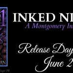 It's Release Day! Inked Nights (Montgomery Ink)(1001 Dark Nights) by Carrie Ann Ryan ~ Excerpt
