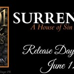 It's Release Day! Surrender (House of Sin)(1001 Dark Nights) by Elisabeth Naughton ~ Excerpt