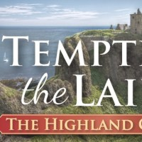 It's Release Day! Tempting the Laird (Highland Grooms) by Julia London ~ Excerpt