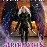 Early ARC Review: Archangel's Prophecy (Guild Hunter #11) by Nalini Singh ~ #Excerpt