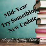 2018 Mid-Year Try Something New Update