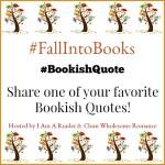 #FallIntoBooks #BookishQuote