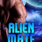 Review: Alien Mate (Alien Mate #1) by Cara Bristol