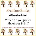 #FallIntoBooks #EbookorPrint