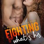 ARC Review: Fighting for What's His (Warrior Fight Club, #2) by Laura Kaye