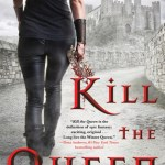Review: Kill the Queen (Crown of Shards #1) by Jennifer Estep
