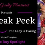 Come take a peek at The Lady is Daring by Megan Frampton
