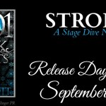It's Release Day! Strong (Stage Dive)(1001 Dark Nights) by Kylie Scott ~ #Excerpt
