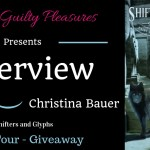 Interview: Christina Bauer (Shifters and Glyphs)