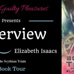 Interview: Elizabeth Isaacs (The Scythian Trials) ~ #Giveaway