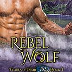 ARC Review: Rebel Wolf (Aloha Shifters: Pearls of Desire #4) by Anna Lowe