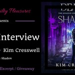 Interview: Kim Cresswell (Deadly Shadow) ~ #Excerpt