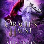 Review: Oracle's Haunt (Desert Cursed #4) by Shannon Mayer