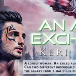 Book Blast: An Alien Exchange (An Alien Exchange Trilogy) by Keri Kruspe ~ #Excerpt