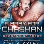 Review: A Baby for Chashan (Dragons of Preor #9) by Celia Kyle as Erin Tate