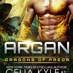 Review: Argan (Dragons of Preor #10) by Celia Kyle as Erin Tate