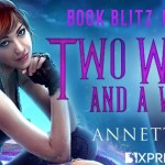 Two Witches and a Whiskey (The Guild Codex: Spellbound) by Annette Marie ~ #Giveaway #Excerpt #BookTour