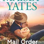 Review: Mail Order Cowboy (Gold Valley #1.5) by Maisey Yates