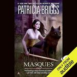 Audiobook Review: Masques (Sianim #1, Aralorn #1) by Patricia Briggs (Narrator: Katherine Kellgren)
