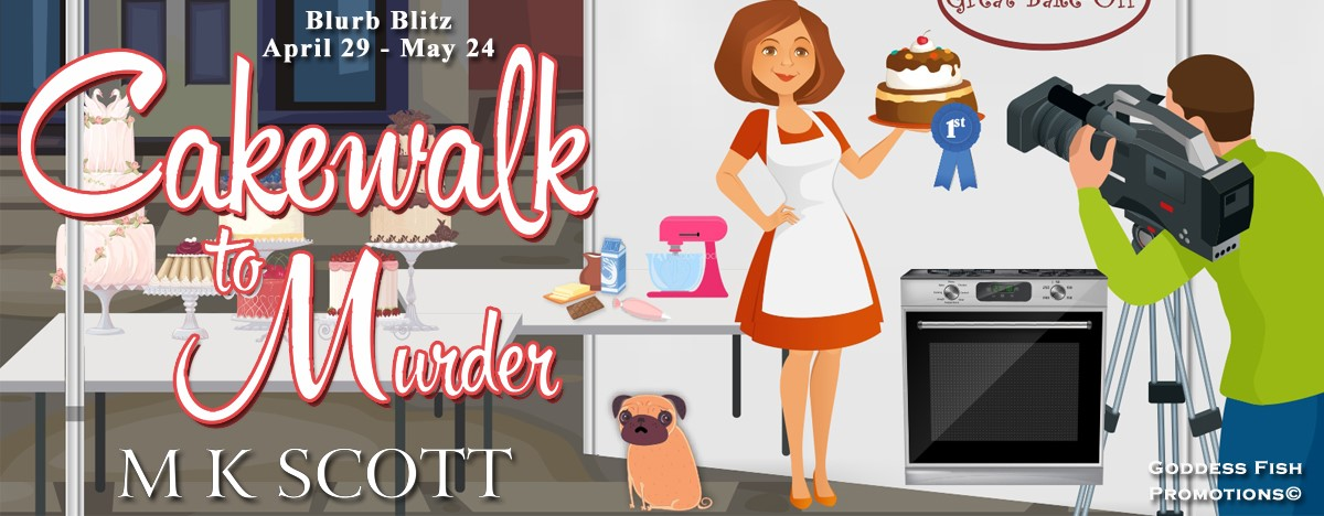Cakewalk to Murder (The Painted Lady Inn Mysteries) by M.K. Scott ~ #Giveaway #Excerpt #BookTour