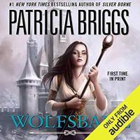 Audiobook Review: Wolfsbane (Sianim #4, Aralorn #2) by Patricia Briggs (Narrator: Katherine Kellgren) ~ #Giveaway