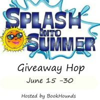 Splash Into Summer Giveaway Hop ~ June 15th - 30th