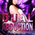 Review: Dual Abduction (Alien Abduction #3) by Eve Langlais