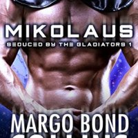 Review: Mikolaus (Seduced by the Galdiators #1) by Margo Bond Collins