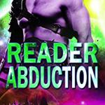 Review: Reader Abduction (Alien Abduction #7) by Eve Langlais