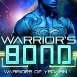 Review: Warrior's Bond (Yadeshi Brides #1) by Emma Alisyn