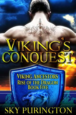 Viking's Conquest (Viking Ancestors: Rise of the Dragon) by