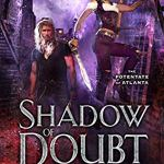 Review: Shadow of Doubt (The Potentate of Atlanta #1) by Hailey Edwards