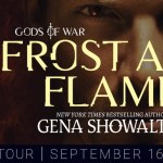 It's Release Day! Frost and Flame (Gods of War #2) by Gena Showalter ~ #Excerpt #BookTour