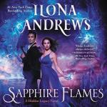 Audiobook Review: Sapphire Flames (Hidden Legacy #4) by Ilona Andrews (Narrator: Emily Rankin)