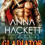 Review: Gladiator (Galactic Gladiators #1) by Anna Hackett