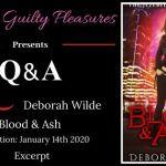 Q&A: Deborah Wilde (Blood & Ash) ~ #Excerpt #BookTour