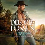 Audiobook Review: Those Texas Nights (Wrangler's Creek #1) by Delores Fossen (Narrator: Eric G. Dove)