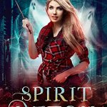 Review: Spirit Witch (The Lazy Girl's Guide to Magic #3) by Helen Harper