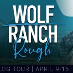 Rough (Wolf Ranch #1) by Renee Rose & Vanessa Vale ~ #Excerpt #BookTour