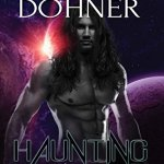 Review: Haunting Blackie (Cyborg Seduction #8) by Laurann Dohner